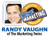 Duct Tape Marketing Consultant - Randy Vaughn - Dallas/Fort Worth/Texas