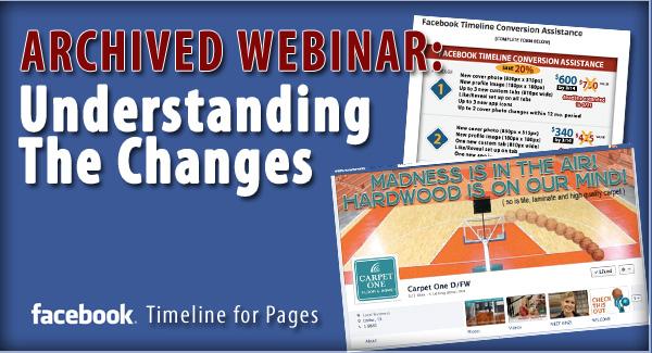 Facebook Timeline:  Understanding the Changes - ARCHIVED WEBINAR