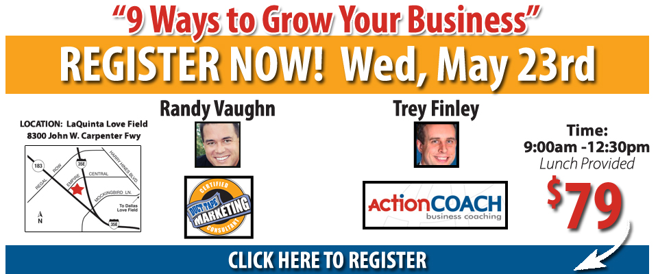9 Ways to Grow Your Business - Randy Vaughn, Duct Tape Marketing Consultant & Trey Finley, Action Coach