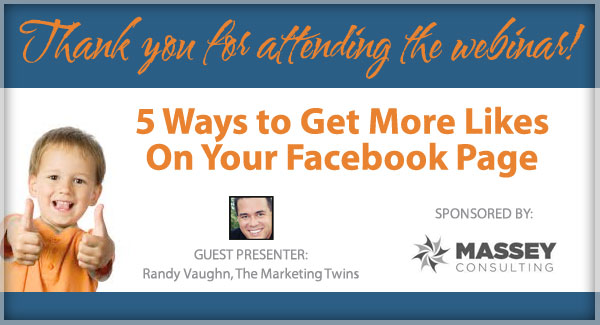 5 Ways to Get More Likes to Your Facebook Page - Massey Consulting Webinar