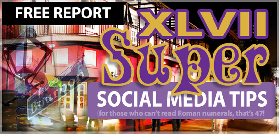FREE REPORT:  47 Super Social Media Tips by The Marketing Twins, 2013